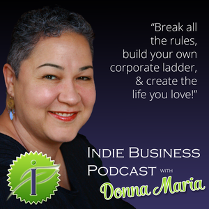 Indie Business Podcast by Donna Maria Coles Johnson