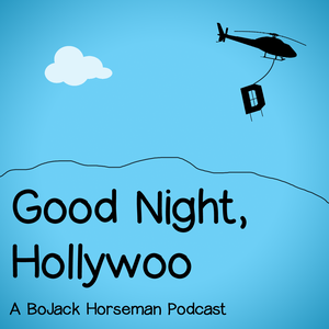 Good Night, Hollywoo by Pipe Dream Podcasts