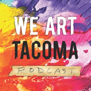 We Art Tacoma by Channel 253