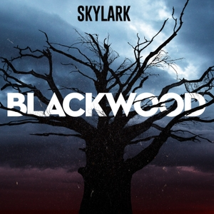 Blackwood by Skylark | Wondery