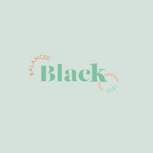 Balanced Black Girl Podcast by Lestraundra Alfred