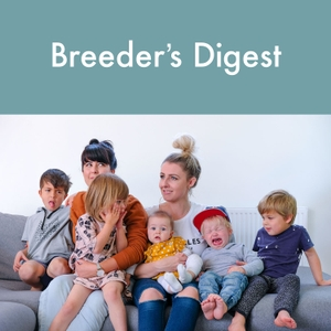 Breeder's Digest Podcast by jane@janeyee.com