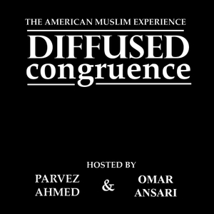 Diffused Congruence: The American Muslim Experience by Parvez Ahmed & Omar Ansari