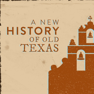 A New History of Old Texas by Brandon Seale