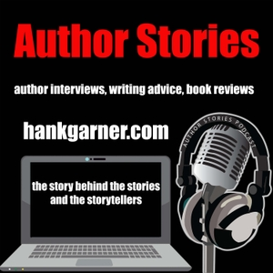 Author Stories - Author Interviews, Writing Advice, Book Reviews by Hank Garner
