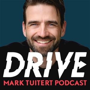 Mark Tuitert Drive Podcast by Mark Tuitert