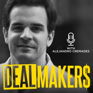 DealMakers by Alejandro Cremades