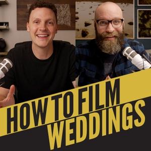 How To Film Weddings by John Bunn & Nick Miller