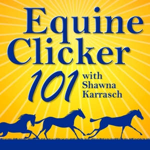 Equine Clicker 101 by Horse Radio Network