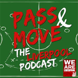 Pass and Move - the Liverpool FC podcast by Zeitgeist Media