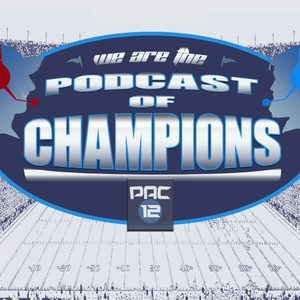 Podcast of Champions - Pac-12 Football Podcast