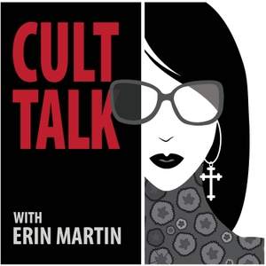 Cult Talk with Erin Martin by Erin Martin