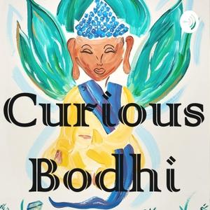 Curious Bodhi by Jnana B
