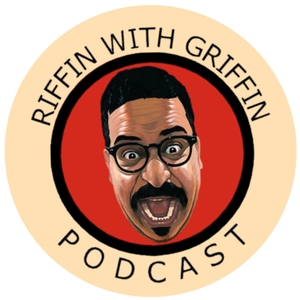 Riffin With Griffin by All Things Comedy | Wondery