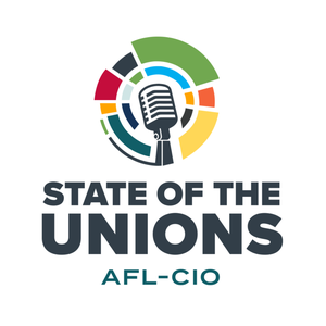 State of the Unions by AFL-CIO