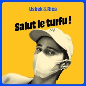 Salut le turfu by Usbek et Rica