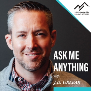 Ask Me Anything with J.D. Greear by LifeWay Leadership Podcast Network