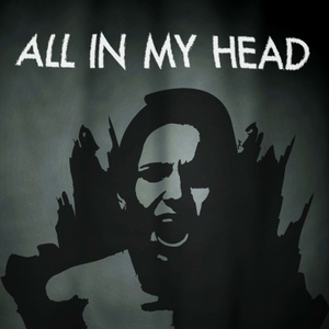All In My Head by Tandon Productions