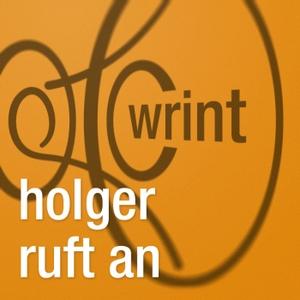 WRINT: Holger ruft an by Holger Klein