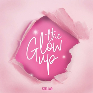 The Glow Up by Stellar Magazine