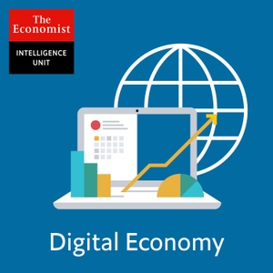 The Economist Intelligence Unit: Digital Economy by The Economist Intelligence Unit
