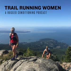 Trail Running Women by Hilary Spires: Trail Runner, Coach, Sports Junkie