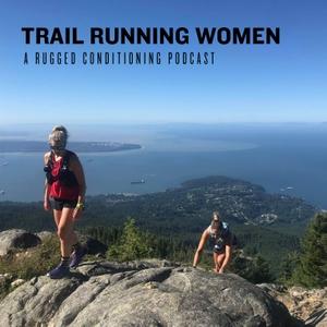 Trail Running Women by Hilary Spires: Trail Runner, Coach, Sports Junkie