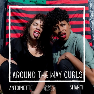 Around The Way Curls Podcast by Around The Way Curls
