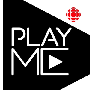 PlayME by CBC Podcasts