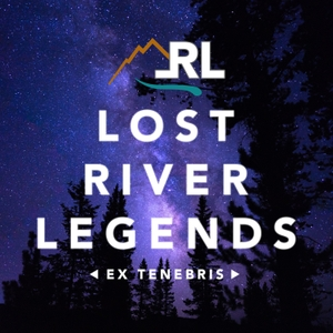 Lost River Legends by Lost River Legends