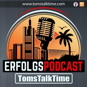 TomsTalkTime - DER Erfolgspodcast by Tom Kaules