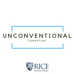 Unconventional Computing by Rice University Computer Science