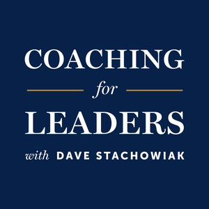 Coaching for Leaders by Dave Stachowiak