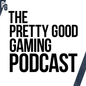 The Pretty Good Gaming Podcast by pgg