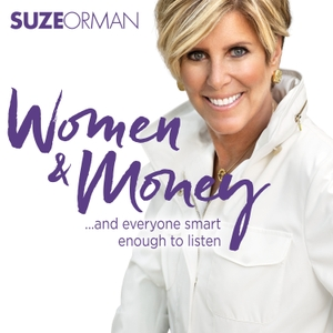 Suze Orman's Women & Money (And The Men Smart Enough To Listen) by Suze Orman Media