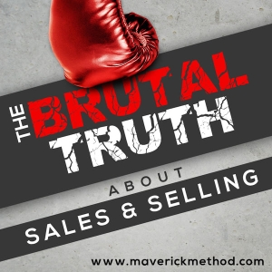 SALES - The Brutal Truth About Sales & Selling - B2B Social SaaStr Cold Calling SaaS Salesman Advanced Hacker by Brian Burns, Sales Selling B2B Money