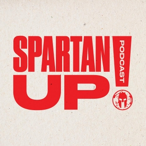 Spartan Up! - A Spartan Race for the Mind! by Joe De Sena CEO & Founder Spartan Race