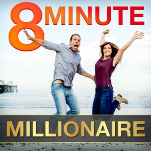 8 Minute Millionaire: Learn the Secrets of Millionaire Entrepreneurs by Justin and Tara Williams