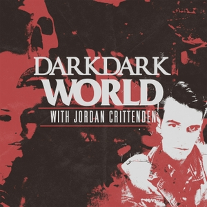 Dark Dark World by Jordan Crittenden