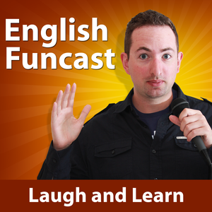 Learn English Funcast by English Funcast