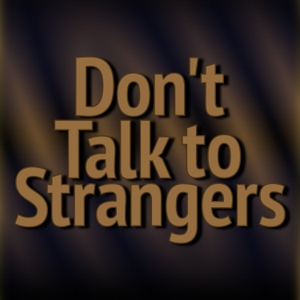 Don't Talk to Strangers by Nina Innsted