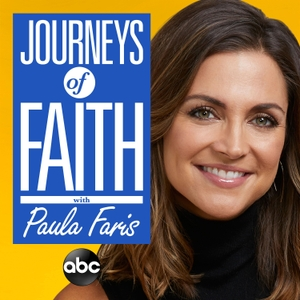 Journeys of Faith with Paula Faris by ABC News