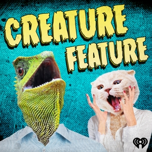 Creature Feature by iHeartRadio