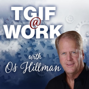 TGIF, Today God Is First by Os Hillman by Os Hillman