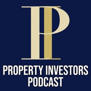 Property Investors Podcast by Property Investors Podcast