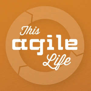 This Agile Life by John Sextro