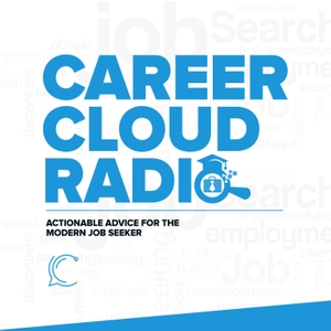 Career Cloud Radio - Job Search Advice & Tactics by CareerCloud.com