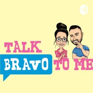 Talk Bravo To Me by Talk Bravo To Me