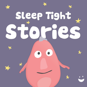Sleep Tight Stories - Bedtime Stories for Kids by Sleep Tight Media