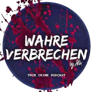 True Crime Podcast: Wahre Verbrechen by Alex